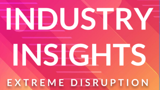 Industry Report: Extreme Disruption